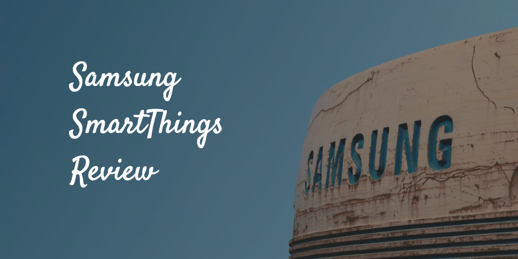 Samsung SmartThings review